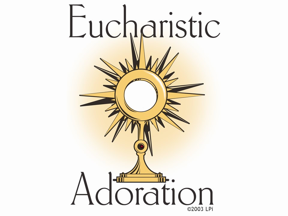 Eucharistic Adoration Assembly.